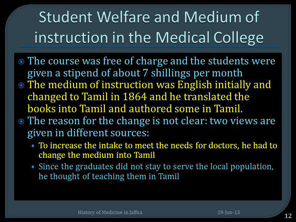 Student Welfare and Medium of instruction in the Medical College