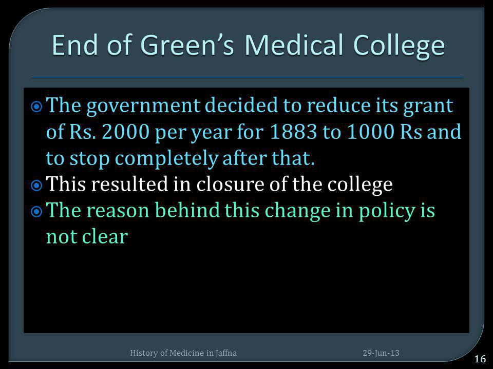 End of Green's Medical College