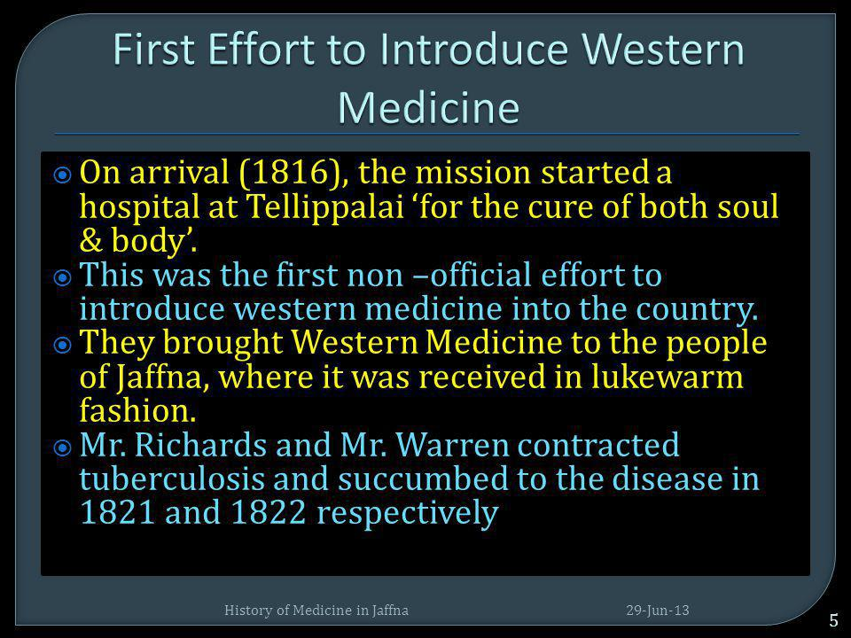 First Effort to Introduce Western Medicine