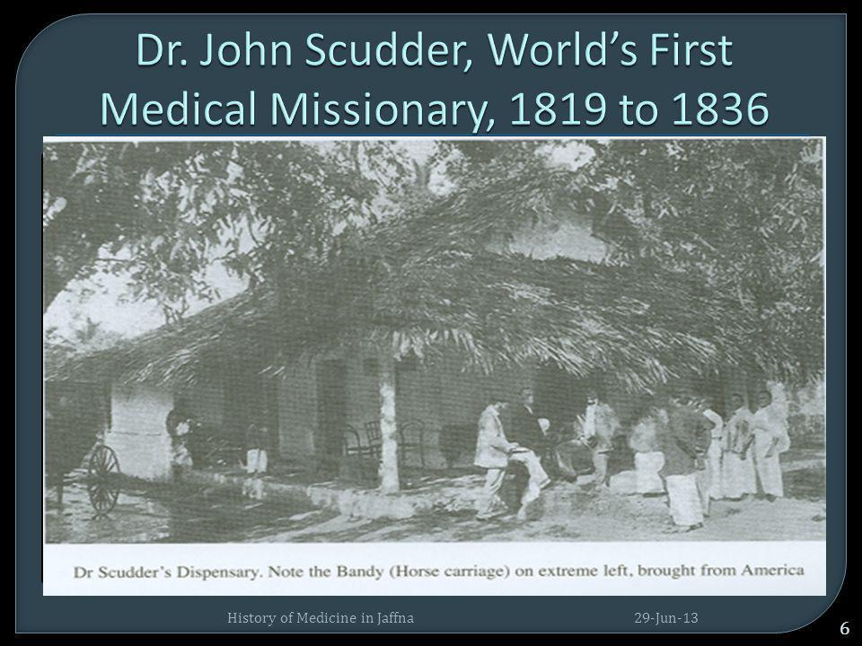 Dr. John Scudder, World's First Medical Missionary, 1819 to 1836