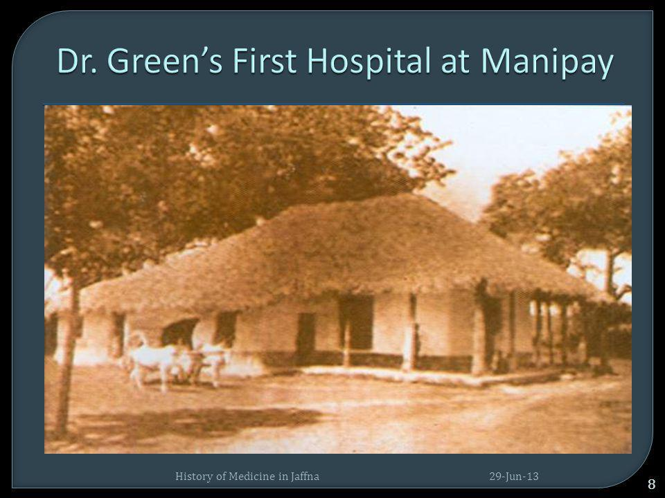 Dr. Green's First Hospital at Manipay