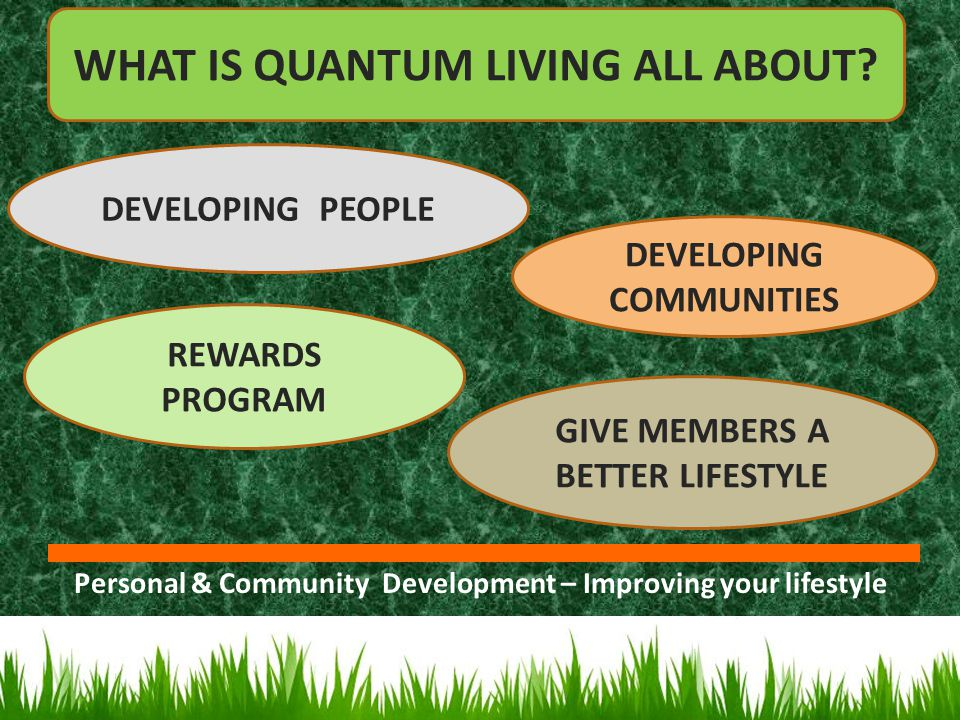 WHAT IS QUANTUM LIVING ALL ABOUT