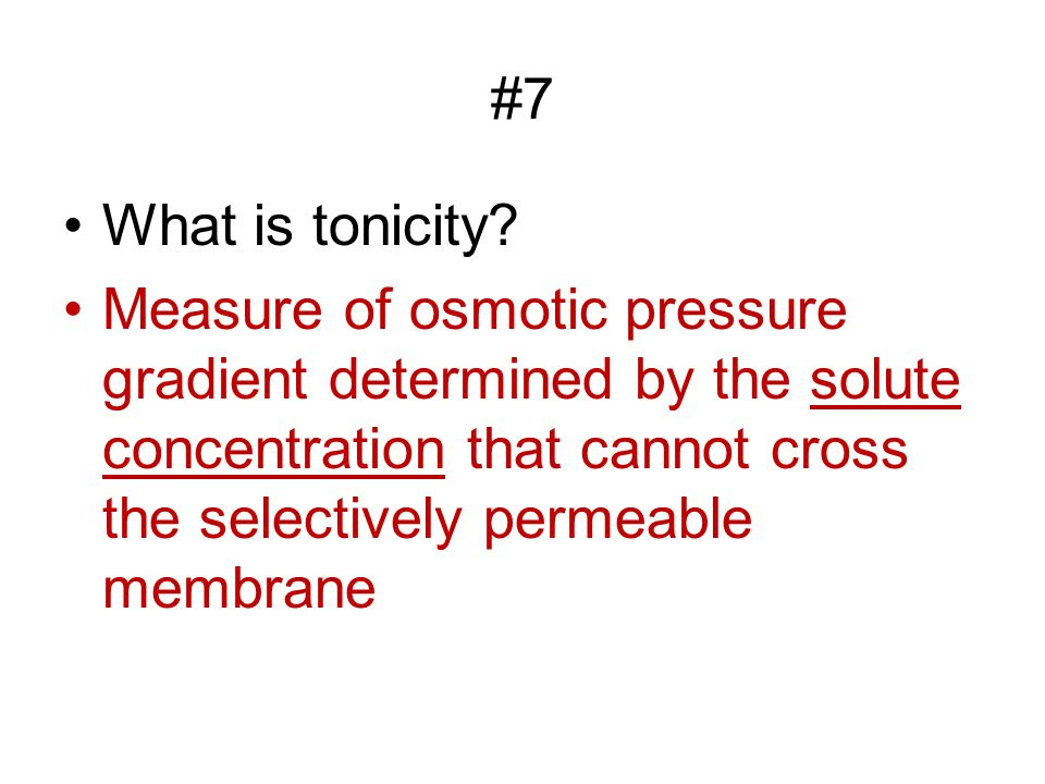 #7 What is tonicity