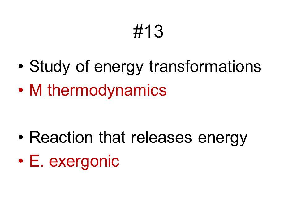 #13 Study of energy transformations M thermodynamics