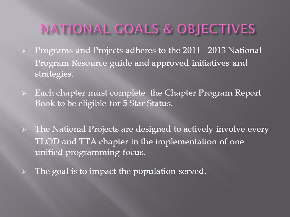 NATIONAL GOALS & OBJECTIVES