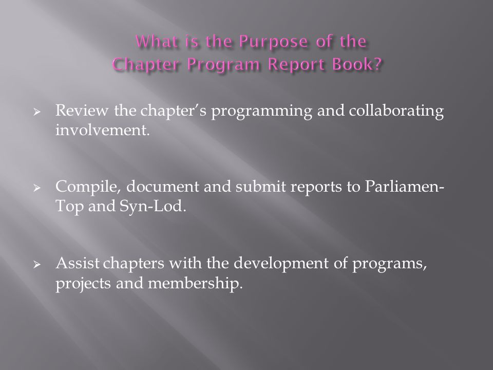 What is the Purpose of the Chapter Program Report Book