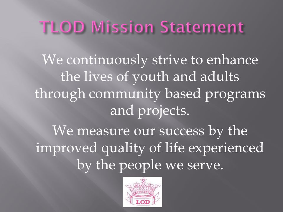 TLOD Mission Statement