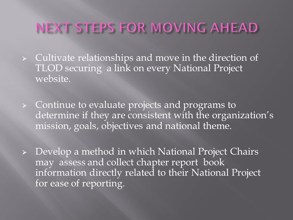 NEXT STEPS FOR MOVING AHEAD