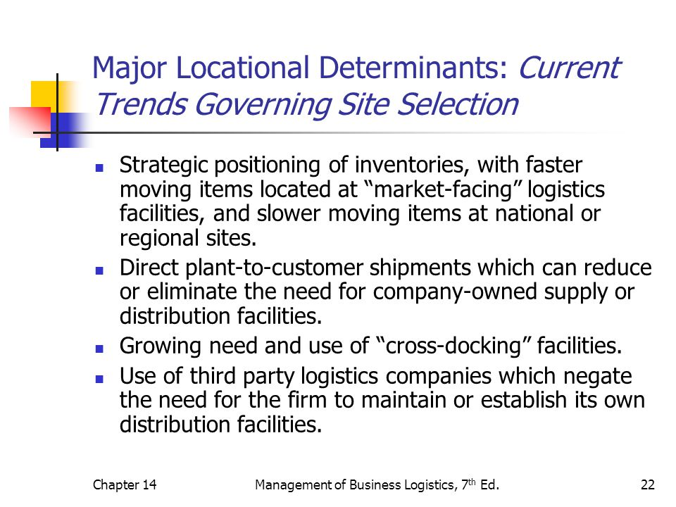 Major Locational Determinants: Current Trends Governing Site Selection