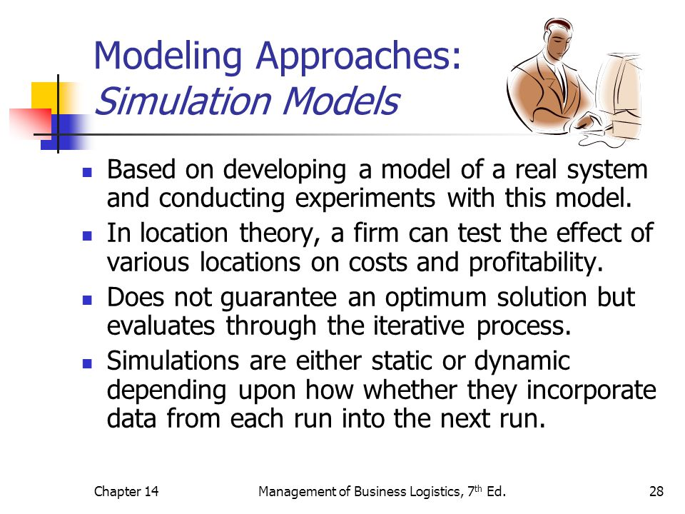 Modeling Approaches: Simulation Models