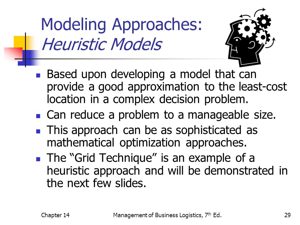 Modeling Approaches: Heuristic Models