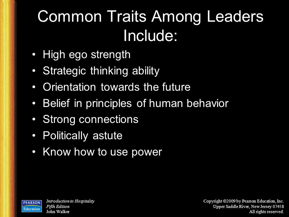 Common Traits Among Leaders Include: