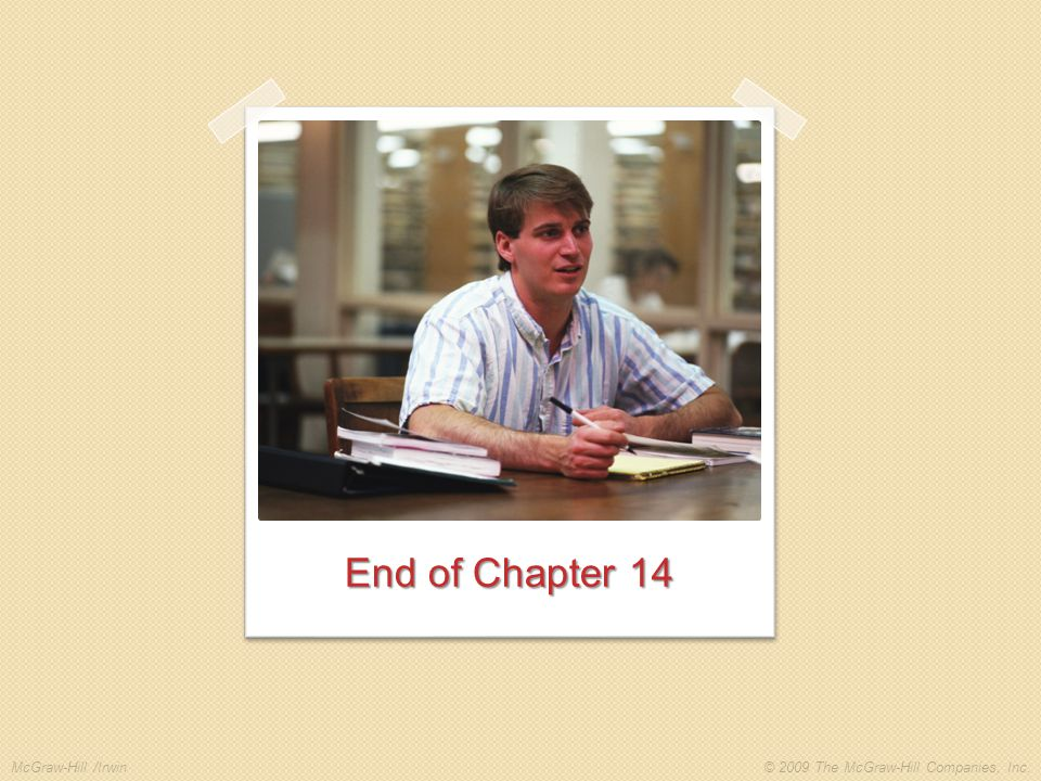 End of Chapter 14. End of Chapter 14
