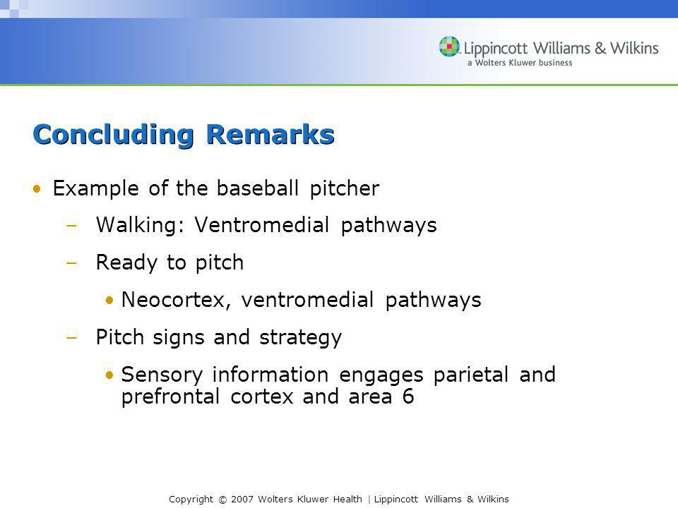 Concluding Remarks Example of the baseball pitcher