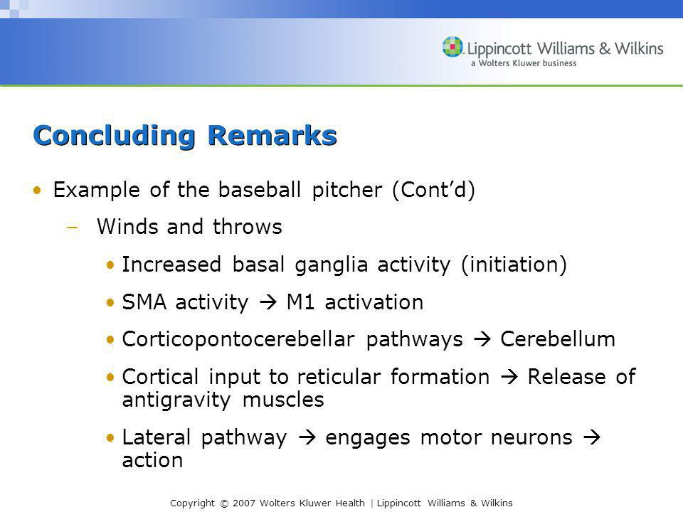 Concluding Remarks Example of the baseball pitcher (Cont'd)