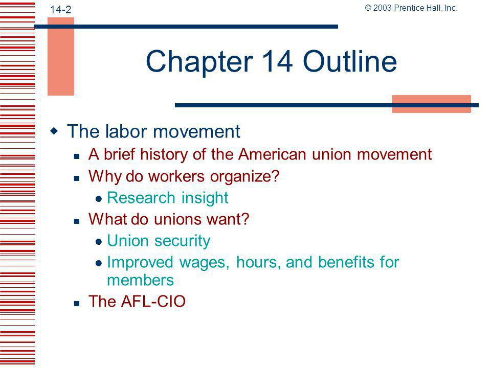 Chapter 14 Outline The labor movement