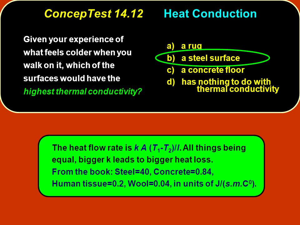 ConcepTest 14.12 Heat Conduction