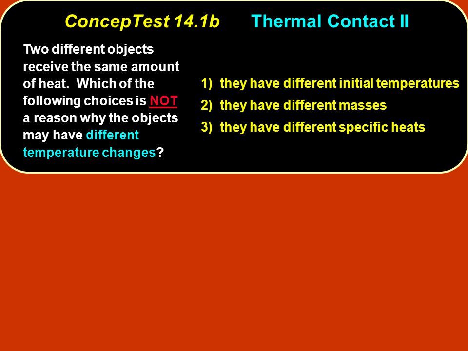 ConcepTest 14.1b Thermal Contact II