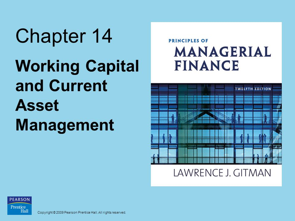 Working Capital and Current Asset Management