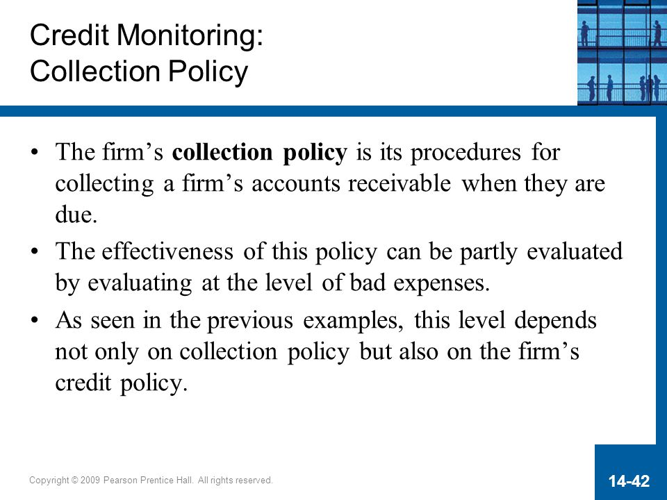 Credit Monitoring: Collection Policy