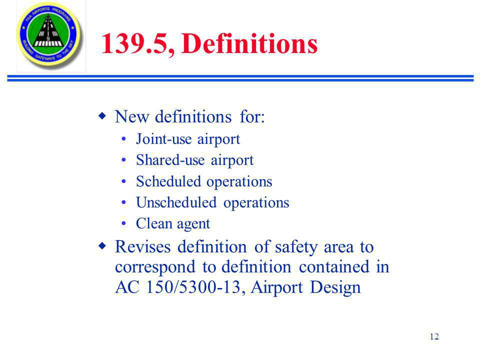 139.5, Definitions New definitions for: