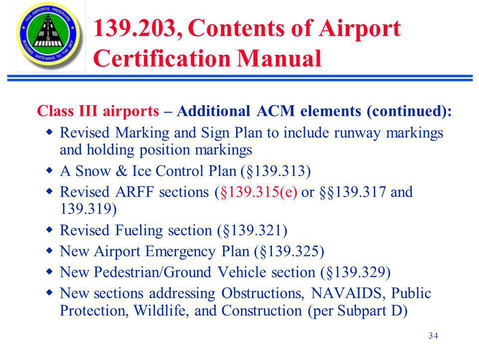 139.203, Contents of Airport Certification Manual