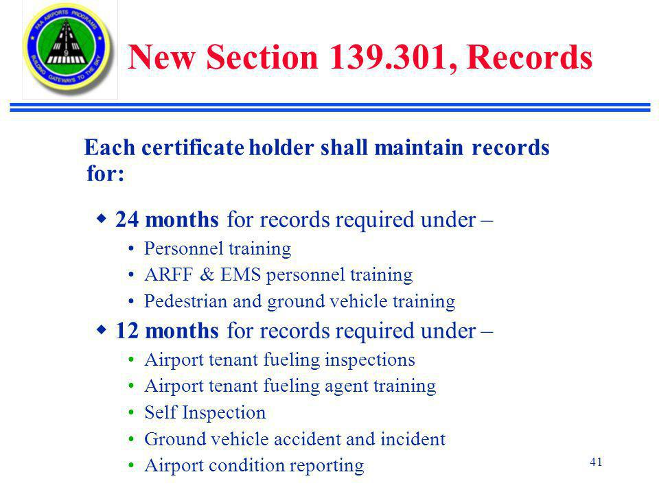 New Section 139.301, Records 24 months for records required under –