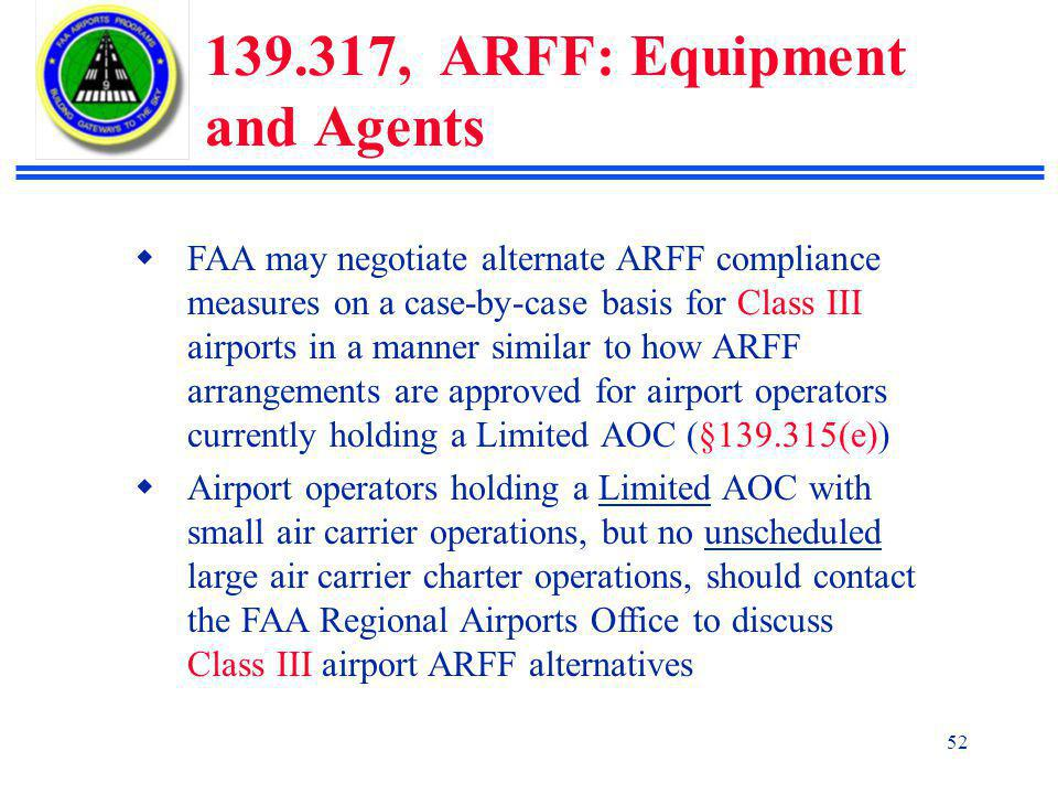 139.317, ARFF: Equipment and Agents