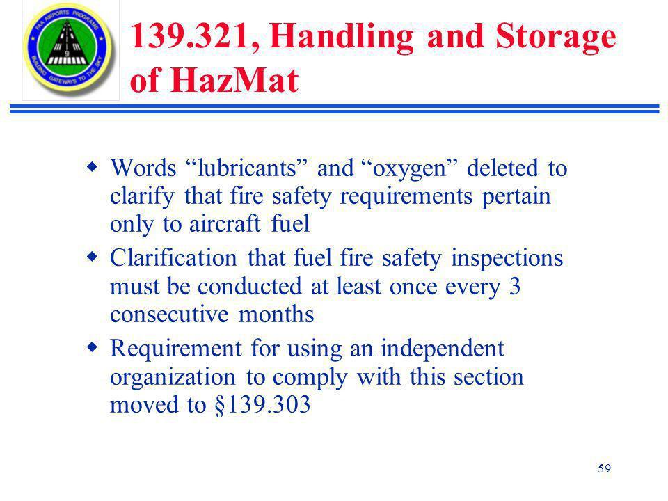 139.321, Handling and Storage of HazMat