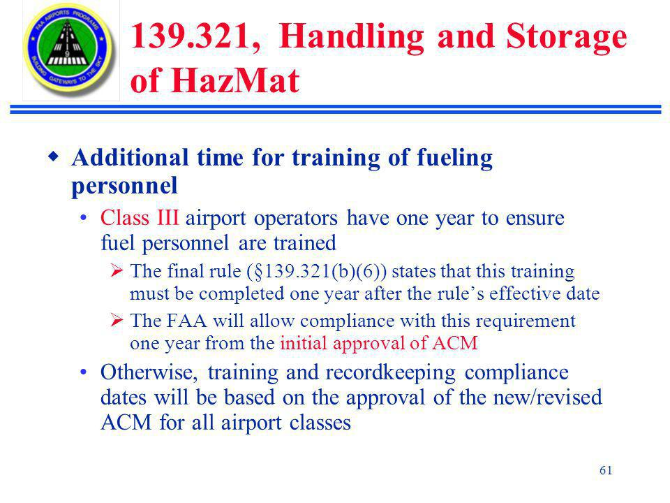 139.321, Handling and Storage of HazMat