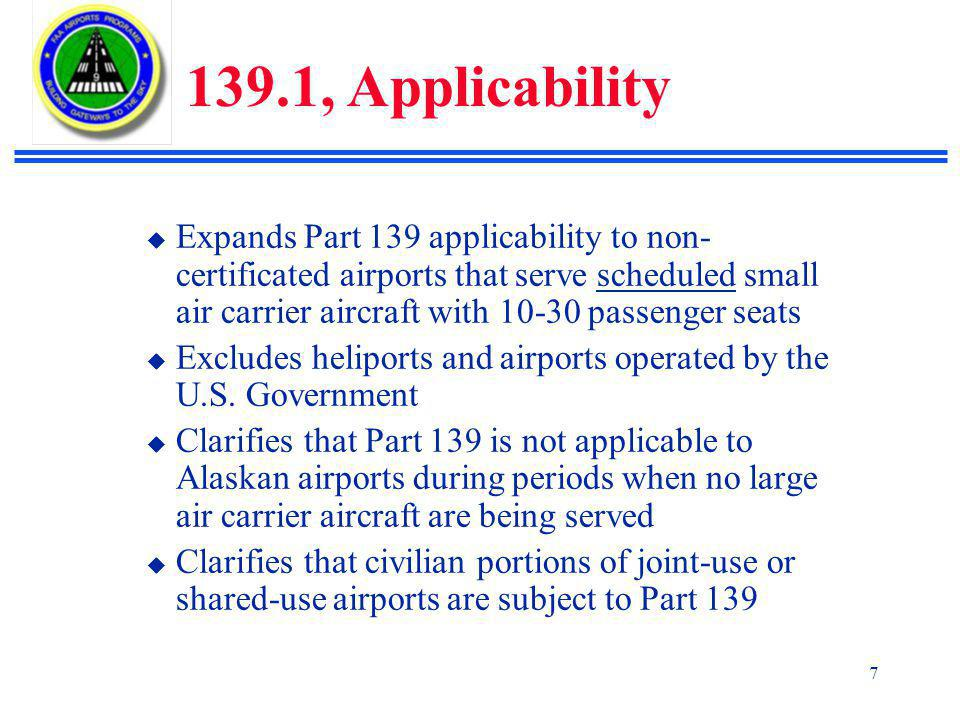 139.1, Applicability