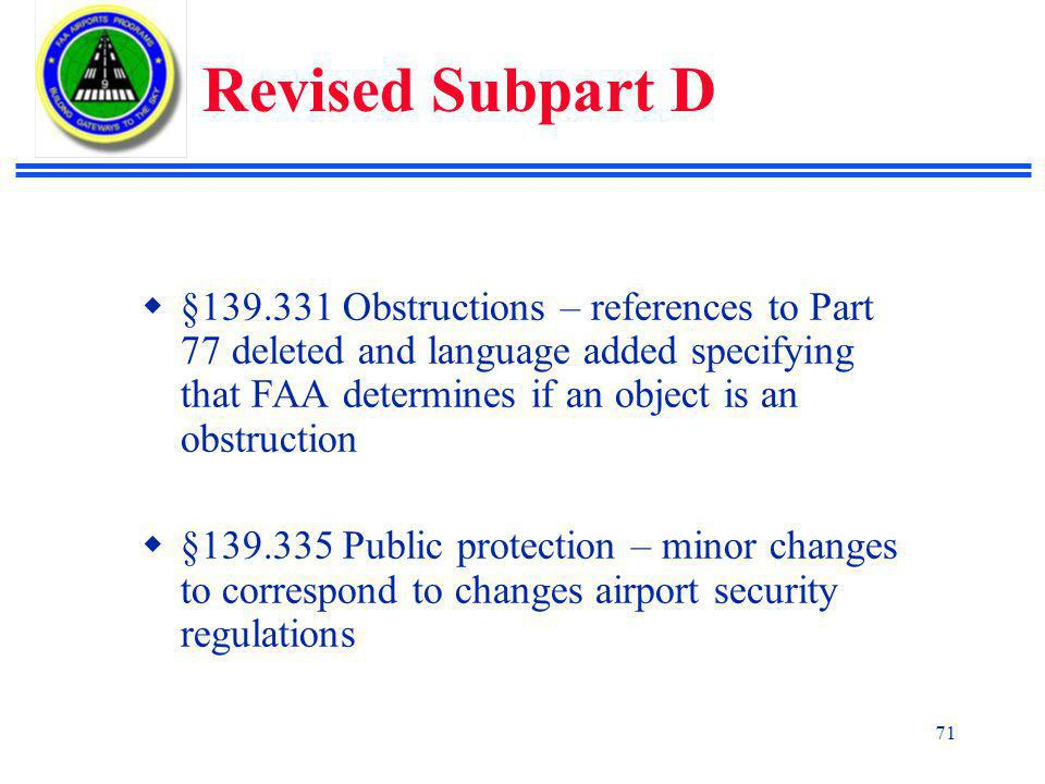 Revised Subpart D