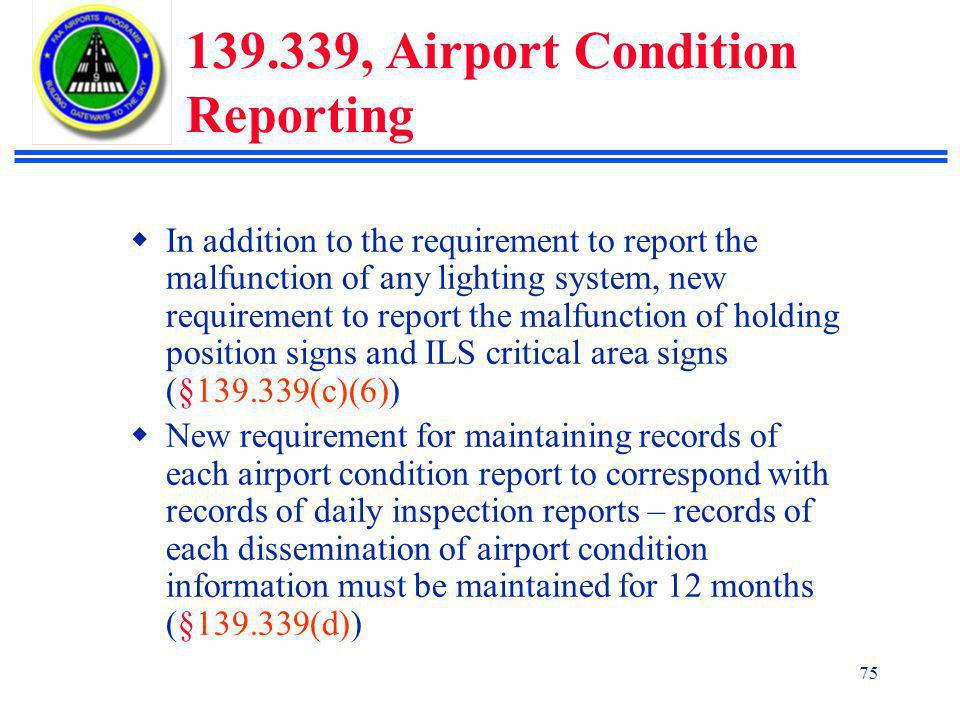 139.339, Airport Condition Reporting