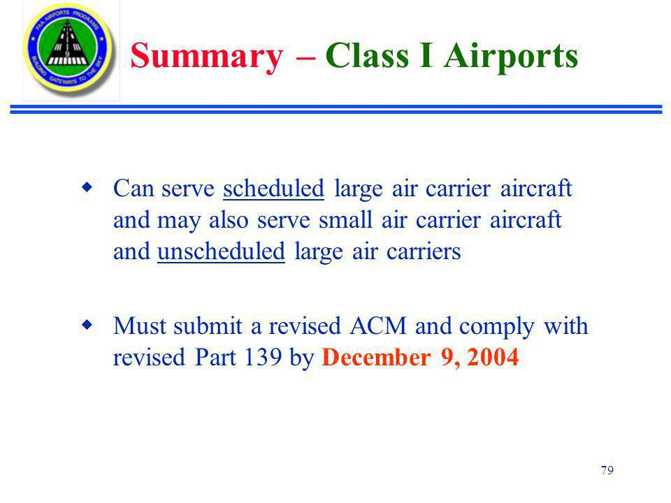 Summary – Class I Airports