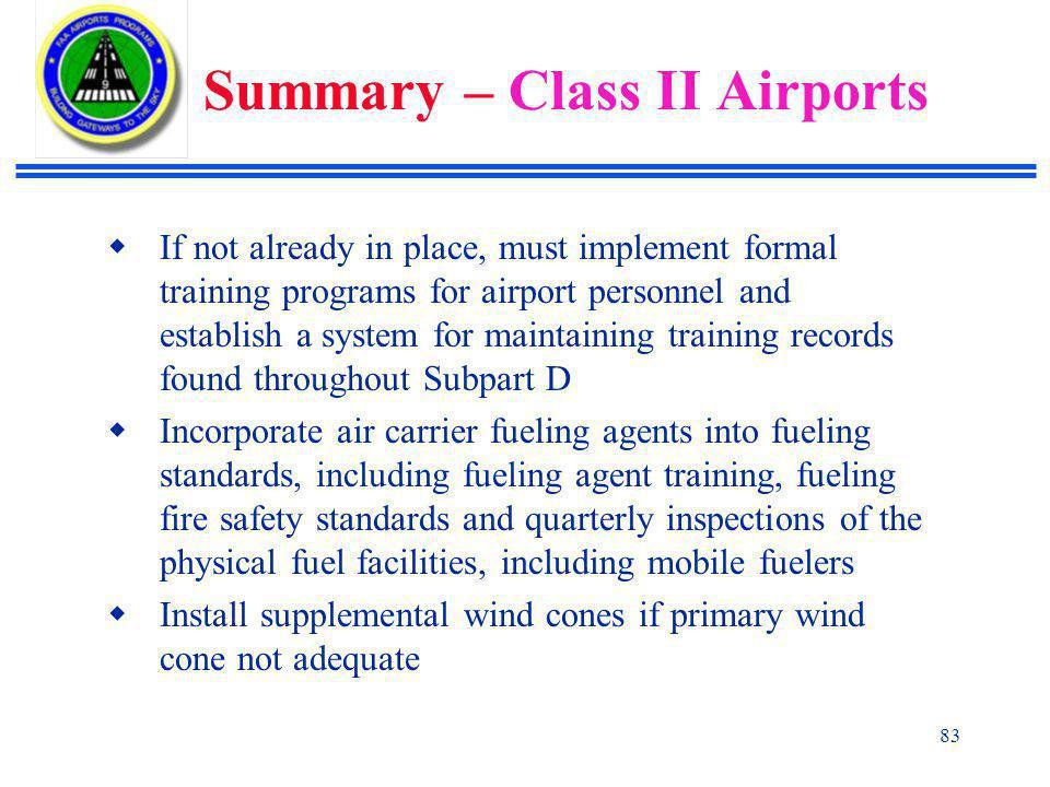 Summary – Class II Airports