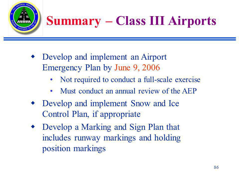 Summary – Class III Airports