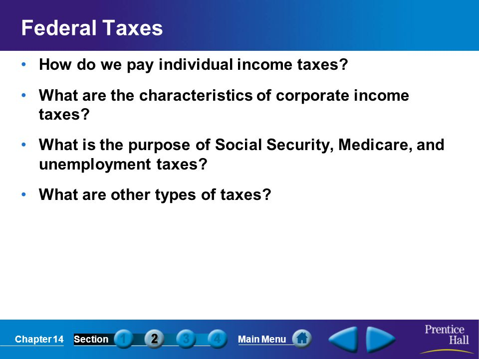 Federal Taxes How do we pay individual income taxes