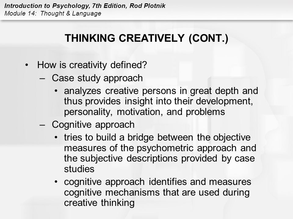 THINKING CREATIVELY (CONT.)