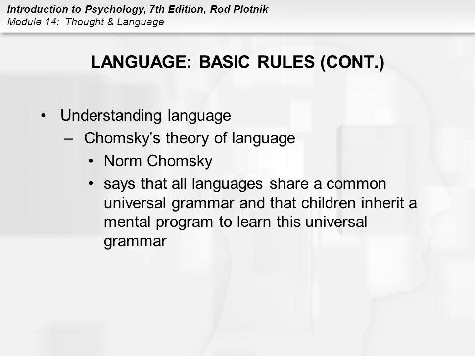 LANGUAGE: BASIC RULES (CONT.)