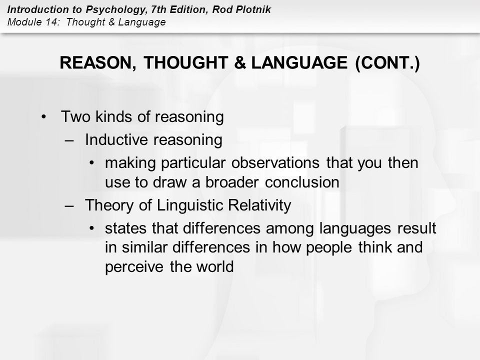 REASON, THOUGHT & LANGUAGE (CONT.)