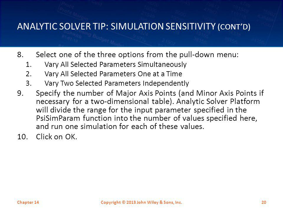 Analytic Solver Tip: Simulation Sensitivity (cont'd)