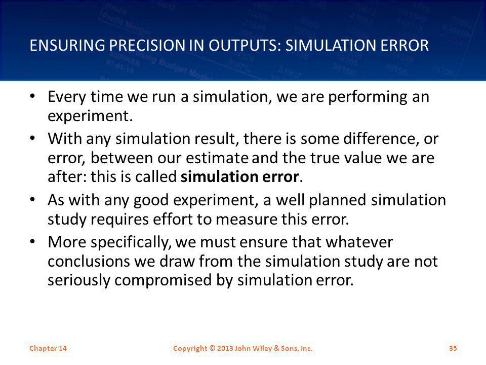 Ensuring Precision in Outputs: Simulation Error