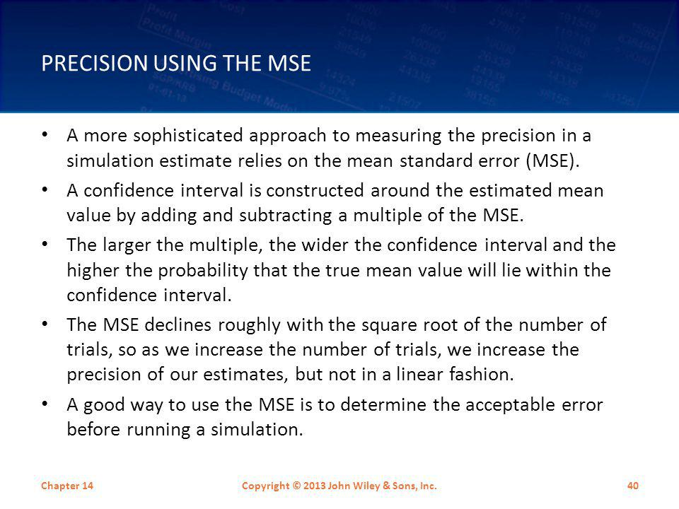 Precision Using the MSE
