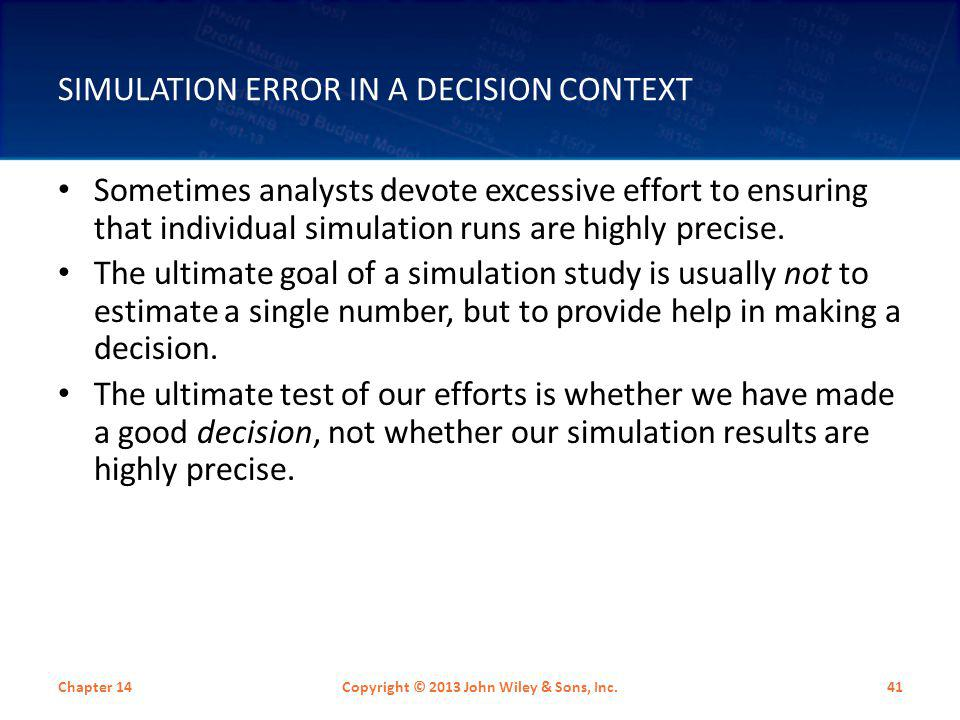 Simulation Error in a Decision Context
