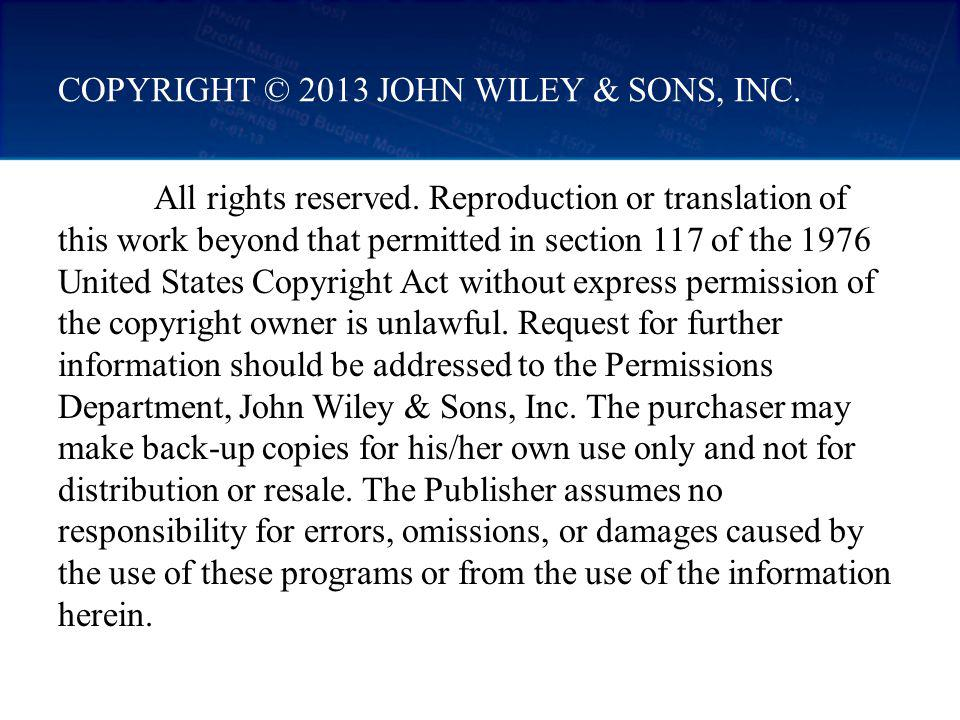 Copyright © 2013 John Wiley & Sons, Inc.