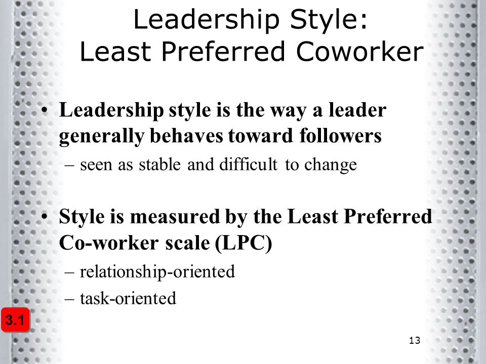 Leadership Style: Least Preferred Coworker