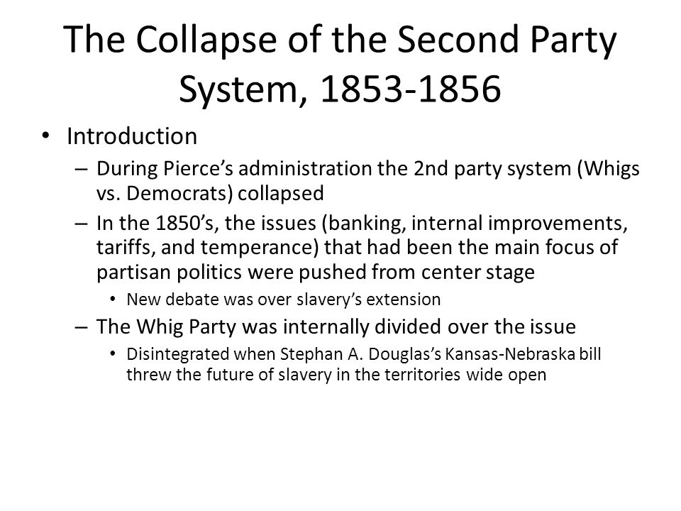 The Collapse of the Second Party System, 1853-1856
