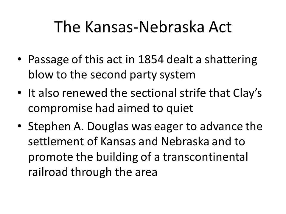 The Kansas-Nebraska Act