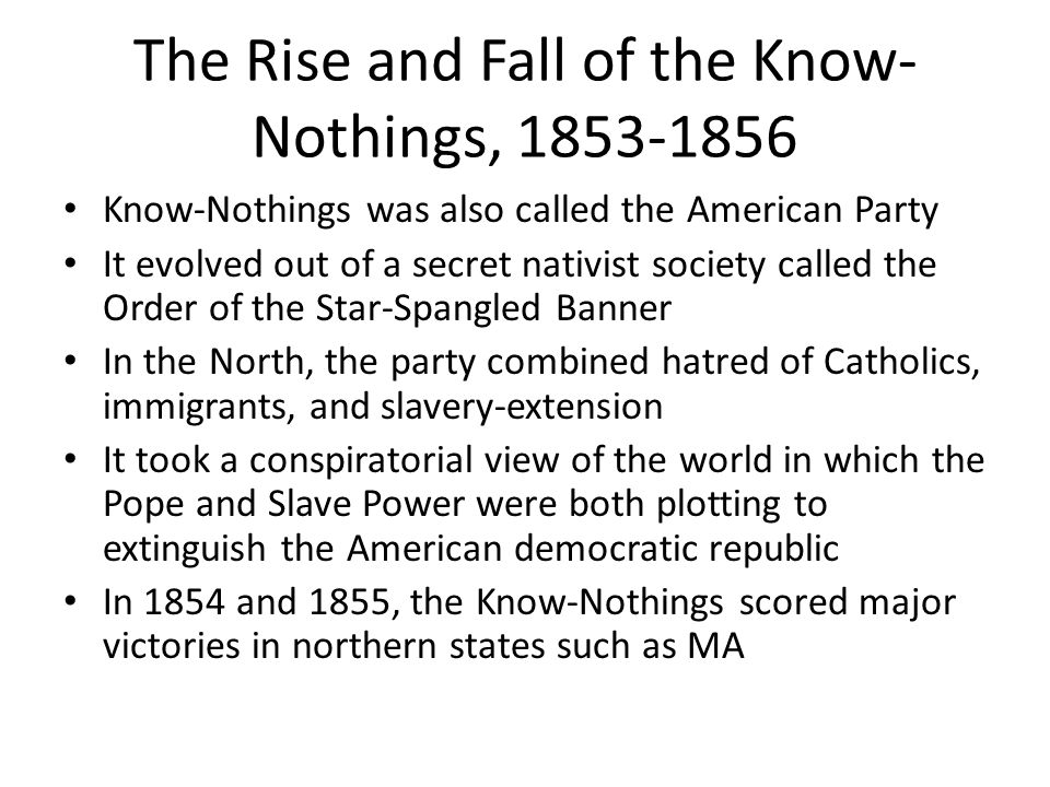 The Rise and Fall of the Know-Nothings, 1853-1856