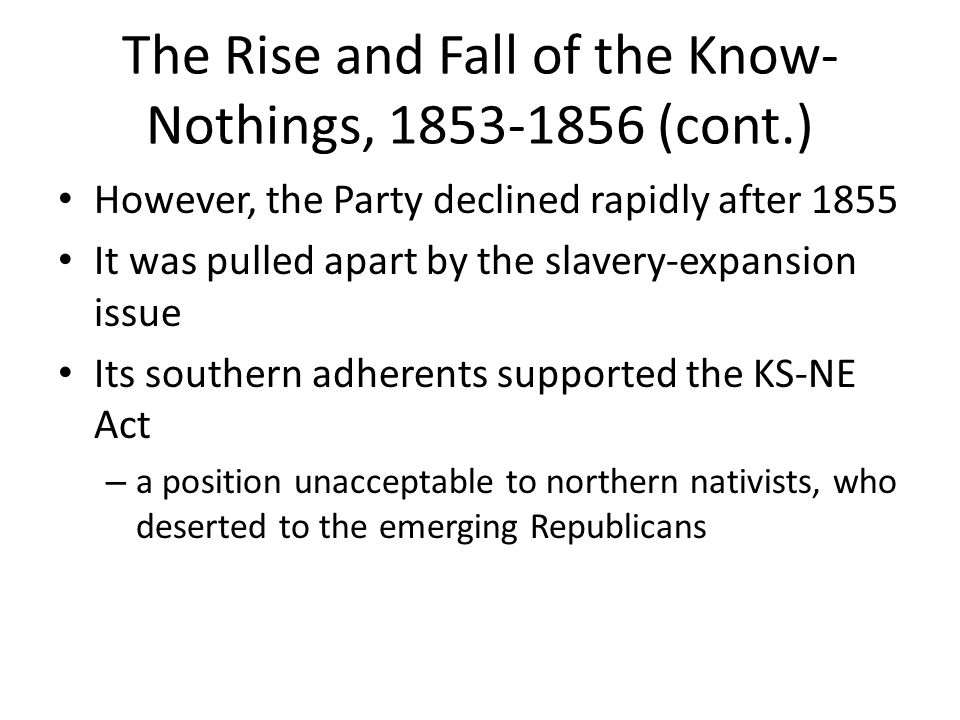 The Rise and Fall of the Know-Nothings, 1853-1856 (cont.)